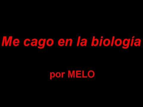MELO - Me cago en la biología
