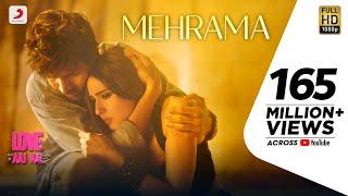 Mehrama - Love Aaj Kal