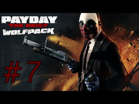 Payday: The Heist Wolfpack DLC Gameplay Part 7 - Scramble
