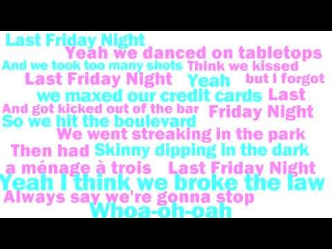 Katy Perry - Last Friday Night (T.G.I.F.) LYRICS [New 2011 Single] HD -HZzgInAolrs