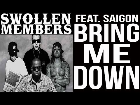 Swollen Members - Bring Me Down (Swollen Mix Feat. Saigon)