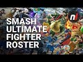Super Smash Bros. Ultimate Character Roster (So Far)