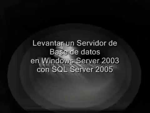 Servidor de BDs en Windows Server 2003 con SQL Server 2005