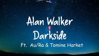 Vietsub   Lyrics] Alan Walker - Darkside   Ignite ( HIT songs 2018)