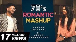 70's Romantic Mashup  Varsha Tripathi ft. Abhay Jodhpurkar