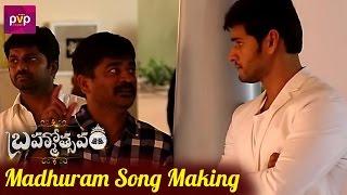 Brahmotsavam Songs Making - Madhuram Madhuram Song