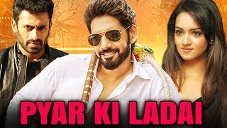Pyar Ki Ladai (2019) NEW RELEASED Full Hindi Dubbed Movie  Sushanth, Shanvi, Dev Gill