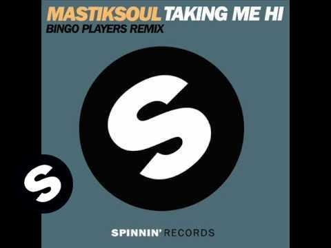 Mastiksoul - Taking Me Hi (Bingo Players Remix) - UCpDJl2EmP7Oh90Vylx0dZtA