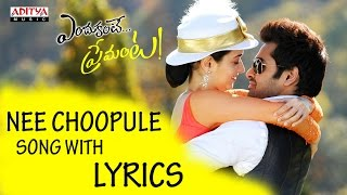 Nee Choopule Full Song With Lyrics - Endukante Premanta