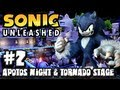 Sonic Unleashed (360/PS3) - (1080p) Part 2 - Apotos Night & Tornado Stage