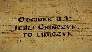 Grupy Impro - Hultaje Starego Gdańska: Odcinek 3.1 - Jeśli Chińczyk, to lubczyk