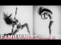 Family Neks live 8 / Гимнастический зал и наша акробатика