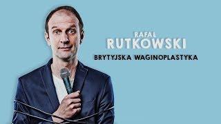 Rutkowski - Brytyjska waginoplastyka