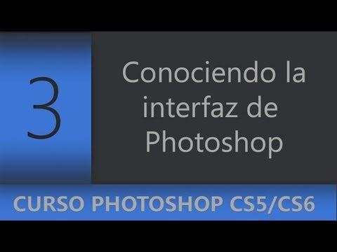03 | Conociendo la interfaz de Photoshop || Curso Adobe Photoshop CS5