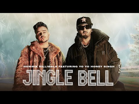 Jingle Bell | Hommie Dilliwala Ft. Yo Yo Honey Singh (Official Video)