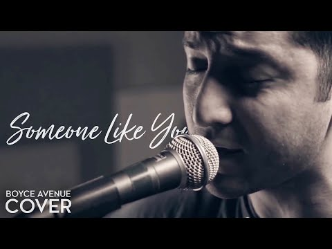 Adele - Someone Like You - Boyce Avenue Acoustic cover on iTunes