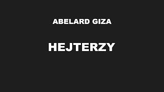 <b>Abelard Giza</b> - Hejterzy