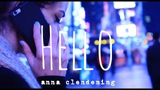 Adele - Hello Cover by Anna Clendening