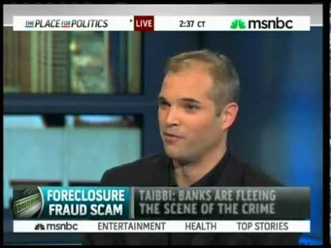 Foreclosure Fraud - MSNBC w/ Cenk & Matt Taibbi