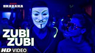 Naam Shabana : Zubi Zubi Video Song