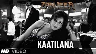 Kaatilana Song - Zanjeer