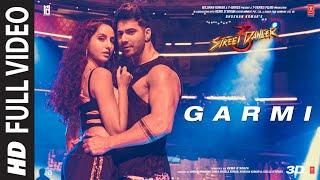 Full Song: Garmi   Street Dancer 3D