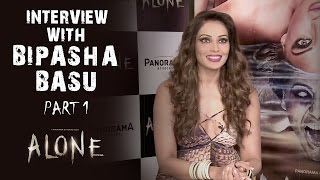 Alone Interview With Bipasha Basu - Part 1
