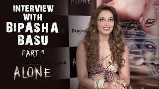 Alone Interview With Bipasha Basu - Part 1
