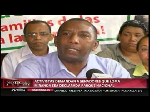 Activistas demandan a senadores que Loma Miranda…