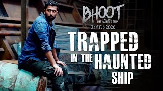 Trapped In The Haunted Ship   Bhoot: The Haunted Ship