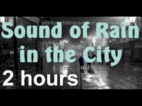 City Rain - 2 Hour Long Thunderstorm in the City Sleep Sound