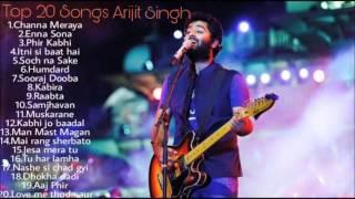 ARIJIT SINGH JUKEBOX 2016-2017 BEST OF ARIJIT SINGH TOP 20 SONGS OF ARIJIT