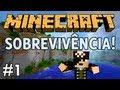 Minecraft: Sobrevivência!   Multiplayer   Episódio 1