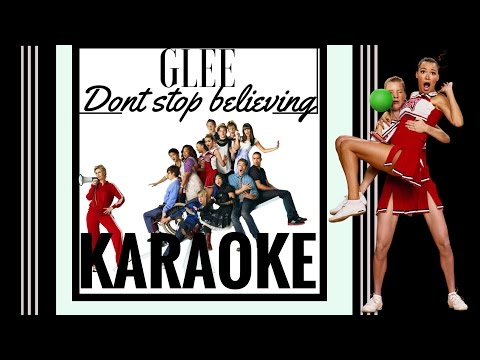 Glee -  Dont Stop Believing Karaoke [Colourkaraokeofficial]