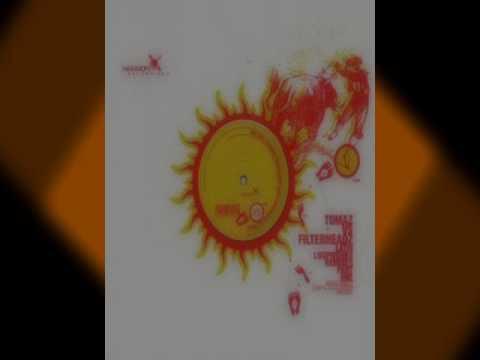 Tomaz vs. Filterheadz - Los Hijos Del Sol ( original )
