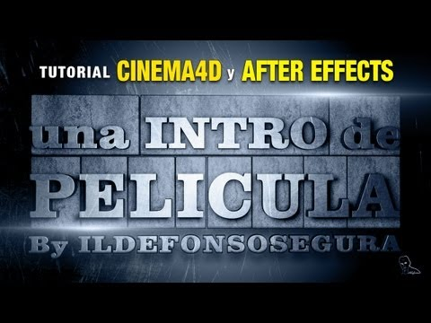 Tutorial Cinema4D y After Effects de una intro de pelicula