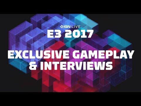 E3 2017: Exclusive Gameplay & Interviews - IGN LIVE (Schedule in Description) - UCKy1dAqELo0zrOtPkf0eTMw