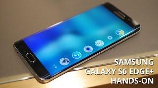 Vidéo : Prise en main Galaxy S6 Edge+