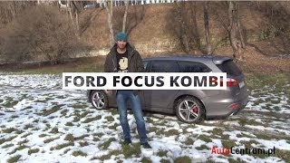 Ford Focus Kombi 1.6 EcoBoost 150 KM, 2013 - test AutoCentrum.pl
