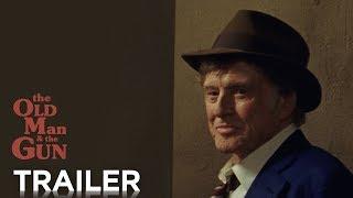 THE OLD MAN & THE GUN | Trailer 2 [HD] | FOX Searchlight