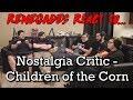 Renegades React to... Nostalgia Critic - Children of the Corn
