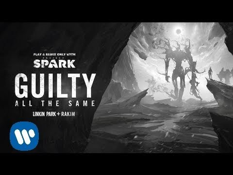 Guilty All the Same (Project Spark Version) [Feat. Rakim]