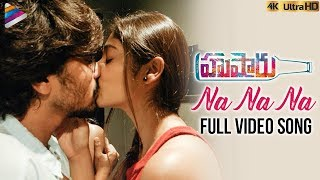 Na Na Na Full Video Song 4K | Husharu