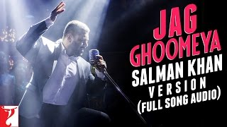 Jag Ghoomeya Full Song Audio from Sultan Movie | Salman Khan Version