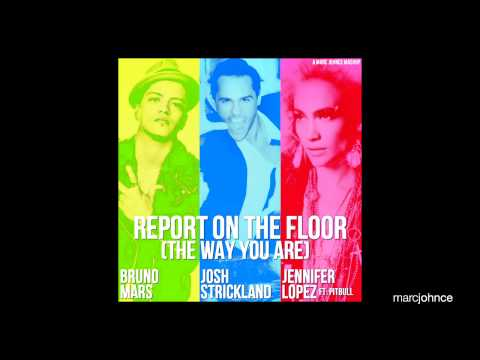 Josh Strickland Vs. Jennifer Lopez ft. Pitbull Vs. Bruno Mars (Marc Johnce Mashup)