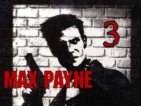 Max Payne Walkthrough - Part 3 Playing It Bogart Let's Play (Gameplay / Commentary)