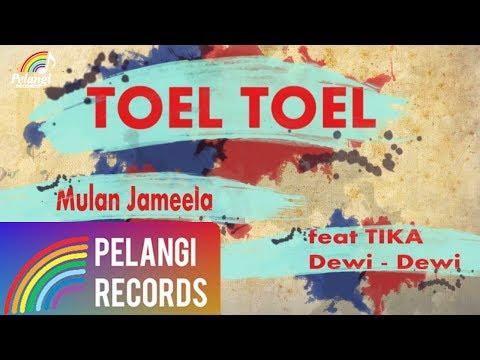 Toel Toel (Video Lirik) [Feat. Tika Dewi Dewi]