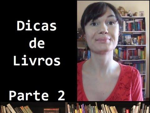 Dicas de livros - Os melhores livros da vida da Tatiana (so far...) - PARTE 2