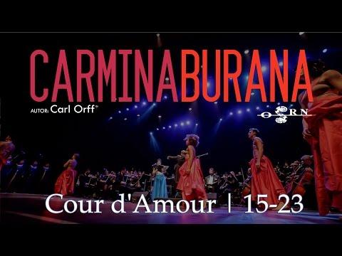 Carmina Burana | Cour d'Amour | 15-23