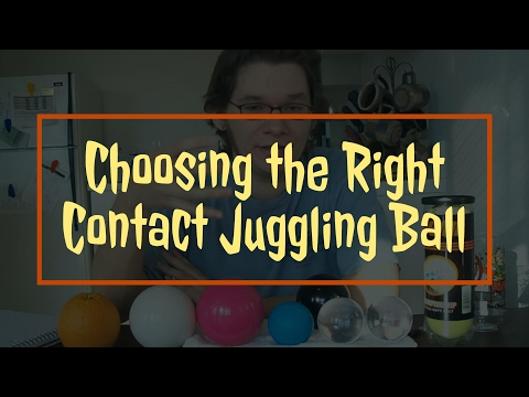 Choosing the Right Contact Juggling Ball